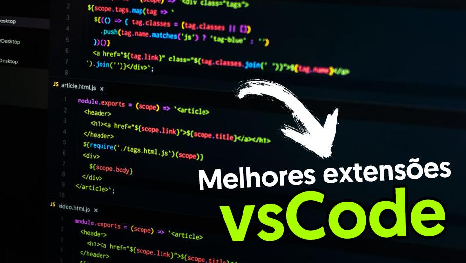 Melhores extensões para vscode - Sujeito programador